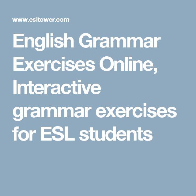 English Grammar Exercises Online, Interactive grammar exercises for ESL students