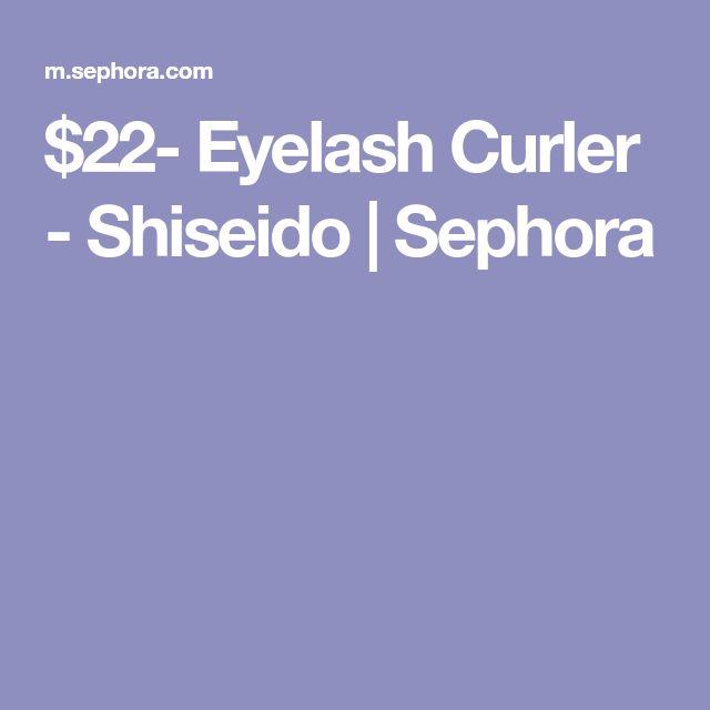 $22- Eyelash Curler - Shiseido | Sephora