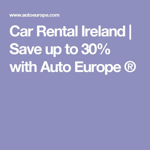 Car Rental Ireland | Save up to 30% with Auto Europe ®