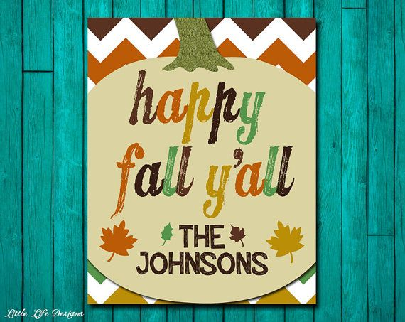 Hey, I found this really awesome Etsy listing at http://www.etsy.com/listing/161086104/happy-fall-yall-personalized-fall-decor