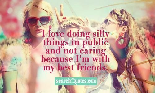 Best Friends Being Crazy Together Quotes