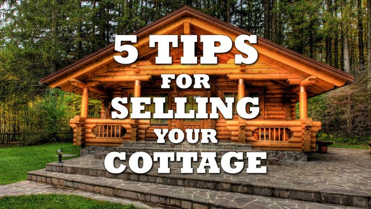 5 Tips for Getting your Cottage Ready for Sale