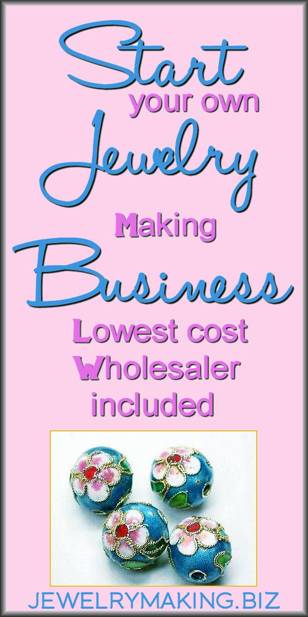 start your own jewelry making business from home sell on