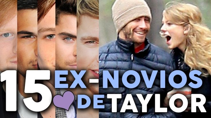 15 Ex 'Novios' de Taylor Swift