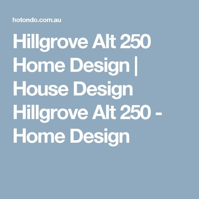 Hillgrove Alt 250 Home Design | House Design Hillgrove Alt 250 - Home Design