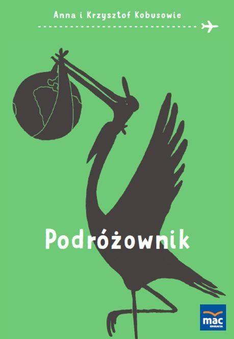 Podróżownik -   Kobus Anna, Kobus Krzysztof , tylko w empik.com: 24,49 zł…