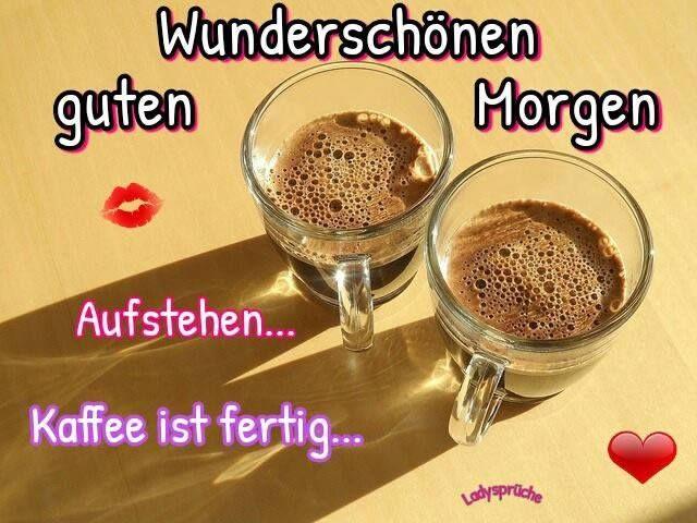 Guten Morgen Kaffee Für Dich Kostenlose Guten Morgen