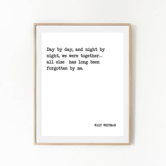 Printable Quote Walt Whitman Day By Day Night By Night Etsy Printable Quotes Literature Quotes Book Quotes
