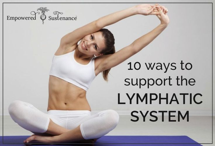 support the lymphatic system for healthy immune function and weight loss 10 Ways to Support the Lymphatic System...you have to have your Vitamin C and echinacea