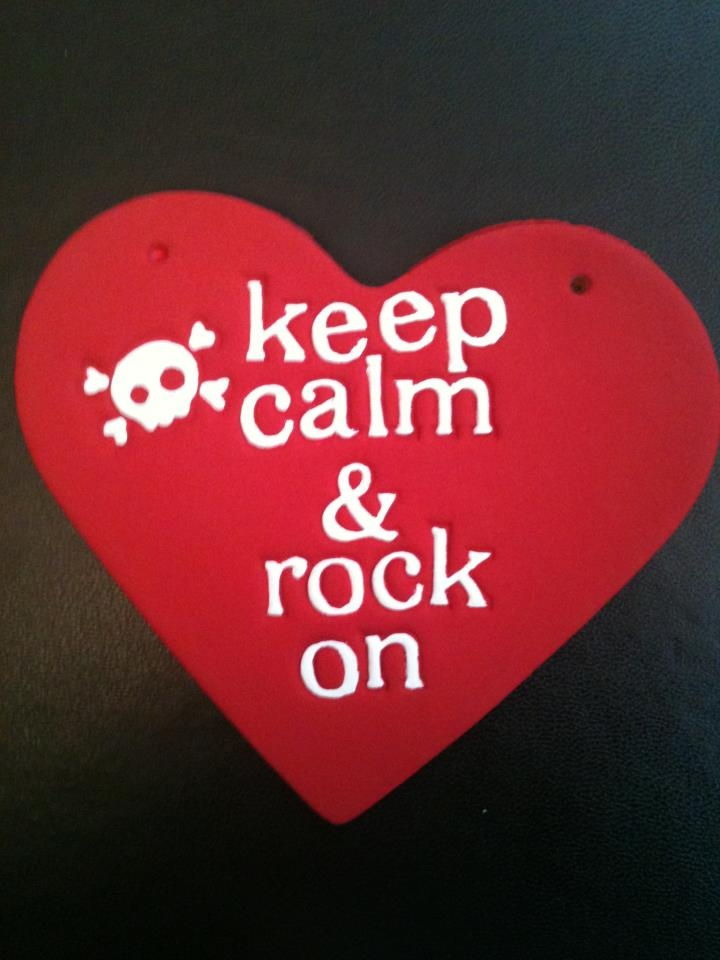 Keep calm & rock on