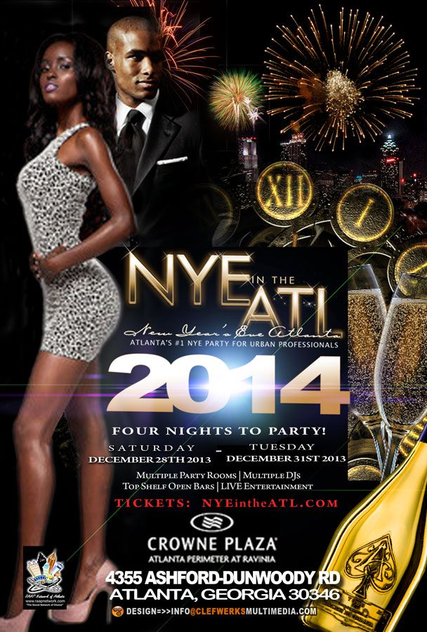 Now Booking!!! #Atlanta:@NYEINTHEATL NYE in the ATL 2014 -Atlanta's #1 New Year's Eve Party for Urban Professionals! - Black Folk Hot Spots #BlackBiz Socia...