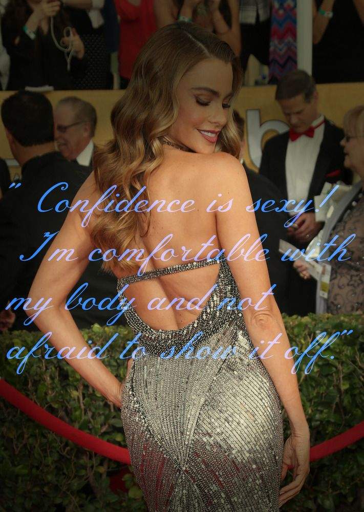 """""""Confidence is sexy! I'm comfortable with my body and not afraid to show it off."""" -Sofia Vergara  We believe in covering or not covering your body as you see fit- there are so many ways to be sexy and so many things to be other than sexy- but love this picture and quote from Sofia Vergara :)"""
