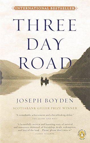 Three Day Road: Joseph Boyden: 9780143056959: Books - Amazon.ca