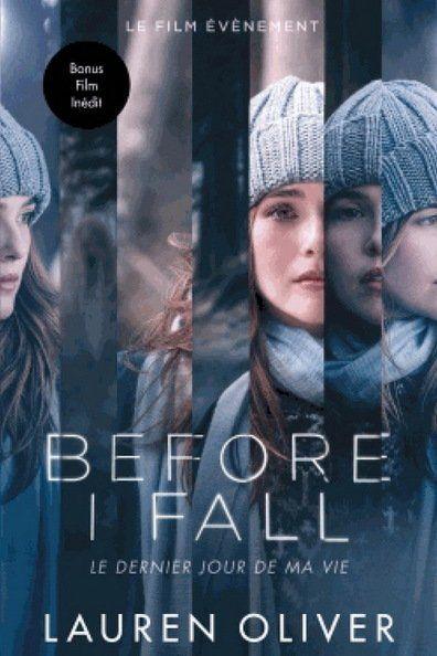 Before I Fall (2017) Regarder Before I Fall (2017) en ligne VF et VOSTFR. Synopsis: Une élève de Terminale se rend compte qu'elle est peut-être en train de revivre san...