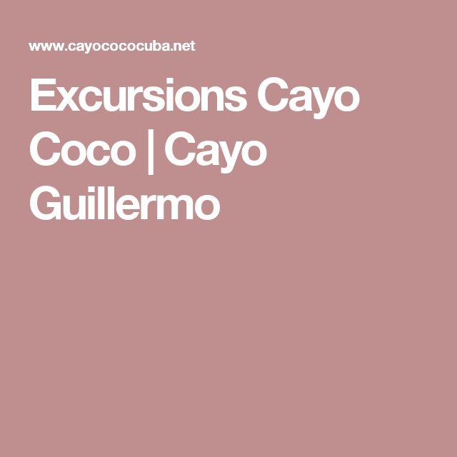 Excursions Cayo Coco | Cayo Guillermo