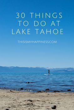 30 Things to Do in Lake Tahoe, California, USA