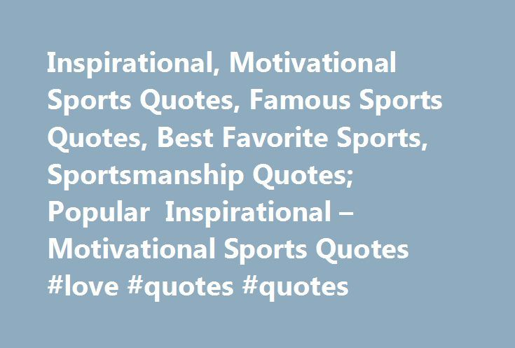 25 best ideas about famous sports quotes on pinterest