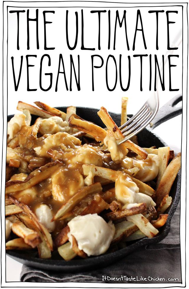 Classic Canadian comfort food: The Ultimate Vegan Poutine. Baked crispy French fries, topped with quick and easy dairy-free cheese curds, smothered in...
