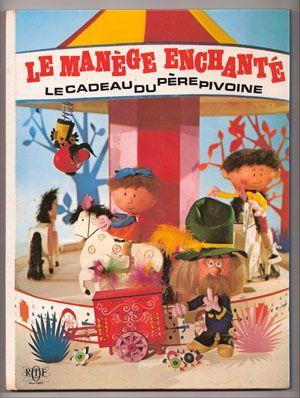 Le manège enchanté (de Serge Danot et Yvor Wood)
