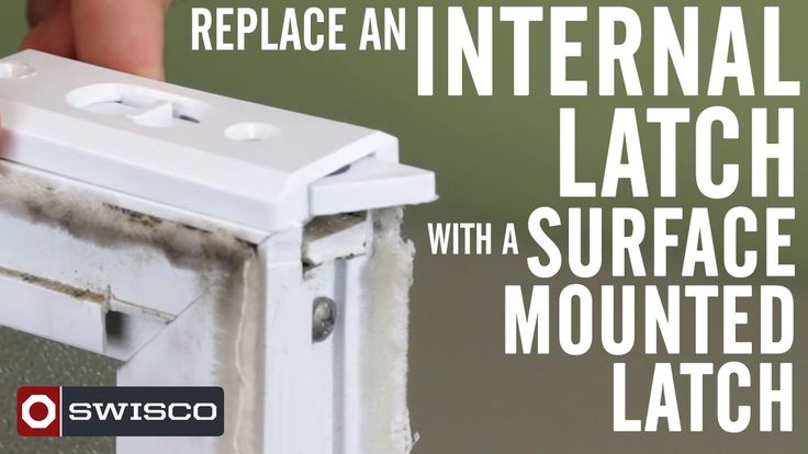 Do You Have A Damaged Internal Tilt Latch Having Trouble