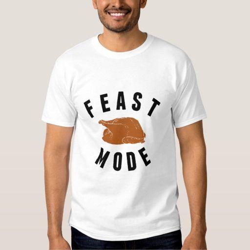 Feast Mode | Thanksgiving Turkey Men's T-Shirt #Thanksgiving #Tshirt