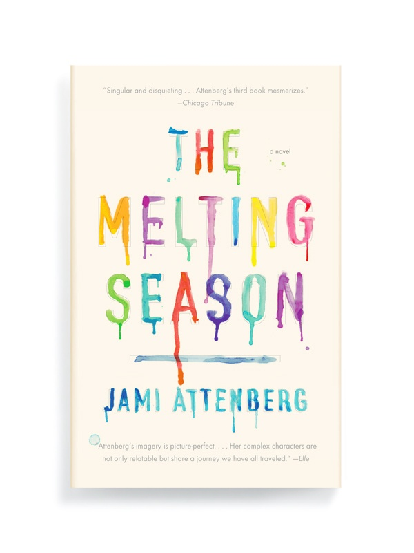 BuchcoverCovers Book, Worth Reading, Melted Seasons, Book Worth, Jamie Attenberg, Graphics Design, Covers Design, Book Covers, Ben Wiseman