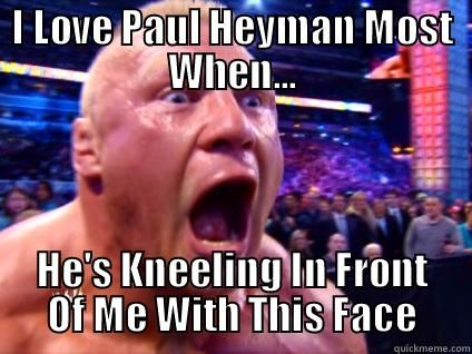 Brock's a Heyman Guy