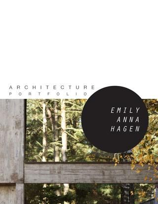 Architecture Design Portfolio Emily Anna Hagen
