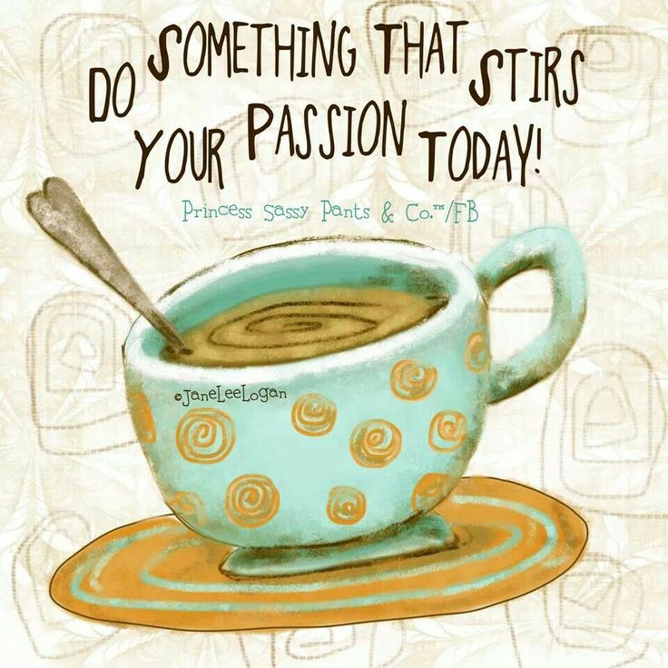 894 best images about princess sassy pants on pinterest for Passion coffee