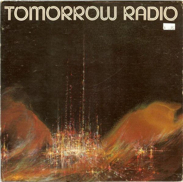 Unknown Artist - Tomorrow Radio (Vinyl, LP) at Discogs