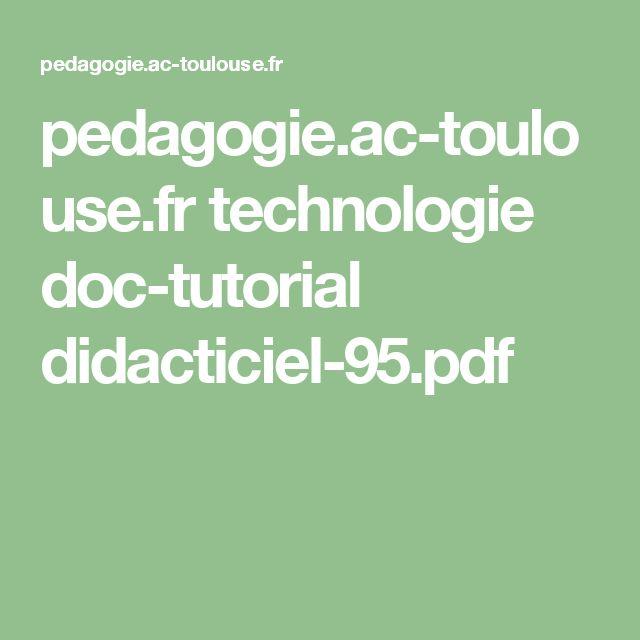 pedagogie.ac-toulouse.fr technologie doc-tutorial didacticiel-95.pdf