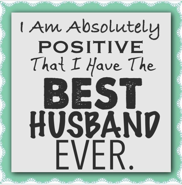 Pin By Heather On Quotes Husband Humor Husband Meme I Love You Husband