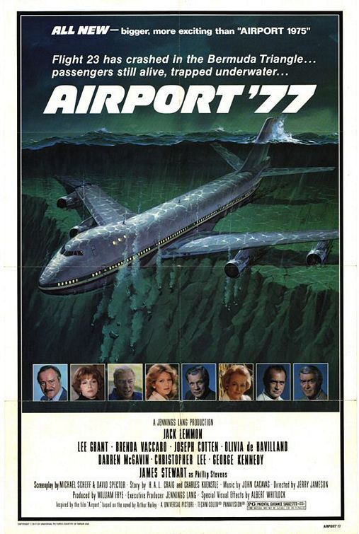 Airport '77 (1977).  A movie that sucks, but in the very best ways.  Poseidon Adventure on a plane.  Super cheese.  Lee Grant always the over-dramatic, fucked up drunk.  I fucking love/loved this movie.