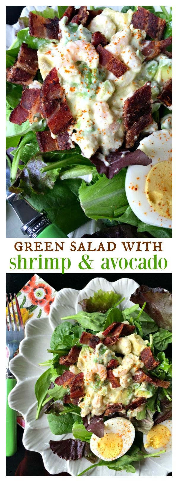 Green Salad with Shrimp and Avocado for Easter or springtime entertaining; make the dressing ahead of time!