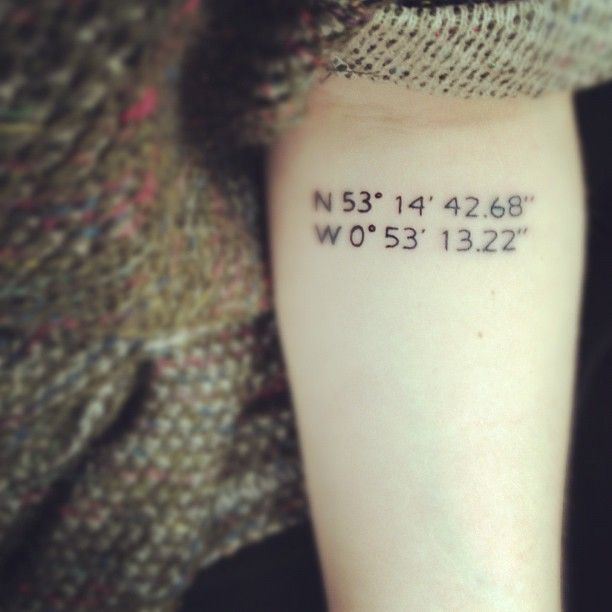 Coordinate tattoo. So Cool. I would get the coordinates to where I grew up as a memory of the old and with my new
