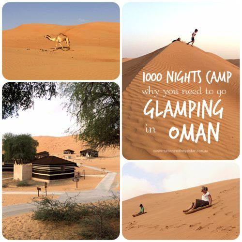 ||1000 Nights Camp - Why You Need To Go Glamping In Oman || conversationswithmysister.com.au