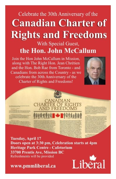 Celebrate the 30th Anniversary of the Canadian Charter of Rights and Freedoms.  April 17, 2012 in Mission, BC