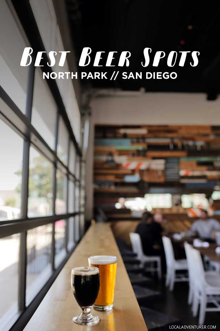 The Best Beer in North Park San Diego - San Diego's Neighborhood You Don't Want to Miss // localadventurer.com