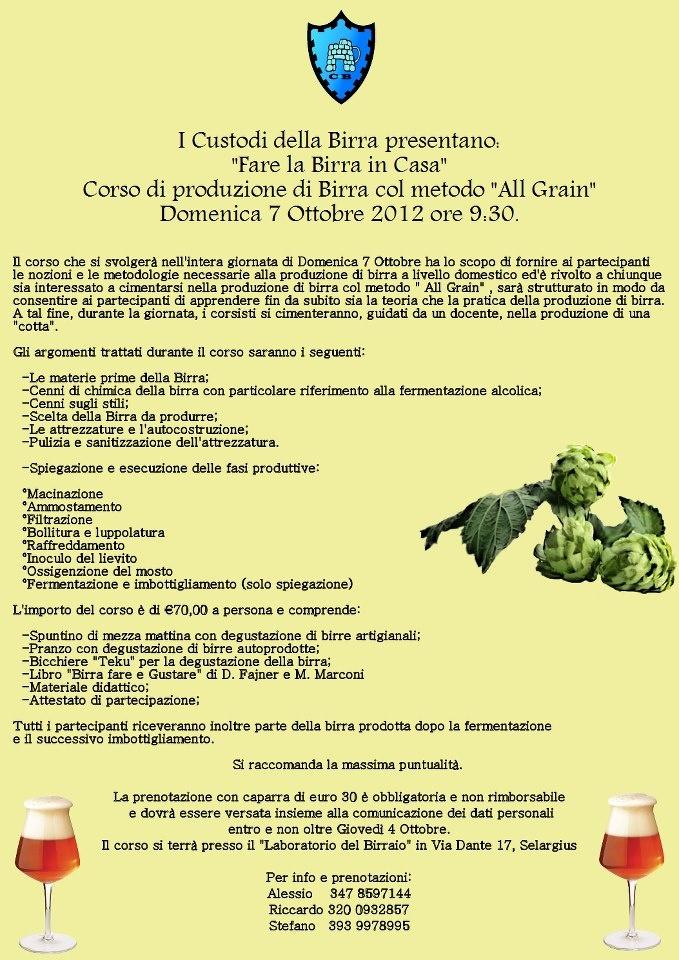 """http://www.lestradedelvino.com/eventi-enogastronomici/fare-la-birra-in-casa-corso-di-produzione-di-birra-col-metodo-all-grain-domenica-7-ottobre-2012-selargius/  Fare la Birra in casa, Corso di produzione di birra col metodo """"All Grain"""". Domenica 7 ottobre 2012 Selargius"""