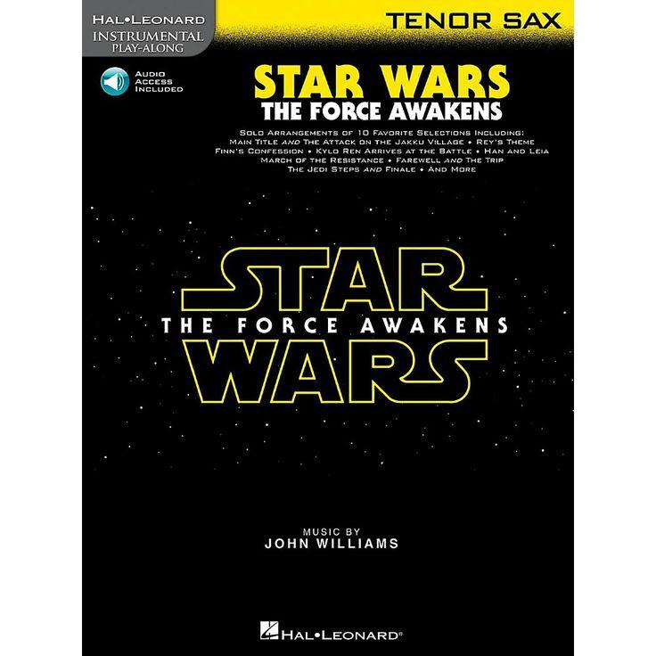 Hal Leonard Star Wars: The Force Awakens For Tenor Sax - Instrumental Play-Along Book/Online Audio