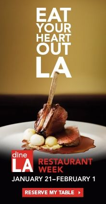 Maybe for our anniversary next year?- - dineLA Restaurant Week | Jan 21 - Feb 1, 2013 | Discover Los Angeles