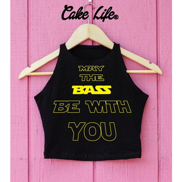 May the Bass Be With You by Cake Life Edc Rave Music Festival Outfit... ($20) ❤ liked on Polyvore featuring tops, black, bodysuits, women's clothing, bodysuit tops, body suit and crop top