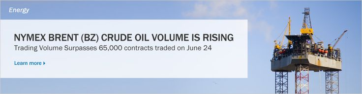 June 26, 2013: NYMEX Brent (BZ) crude oil volume is rising.