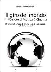 Prezzi e Sconti: Il #giro del mondo in 80 note di musica & New  ad Euro 9.90 in #Youcanprint #Libri