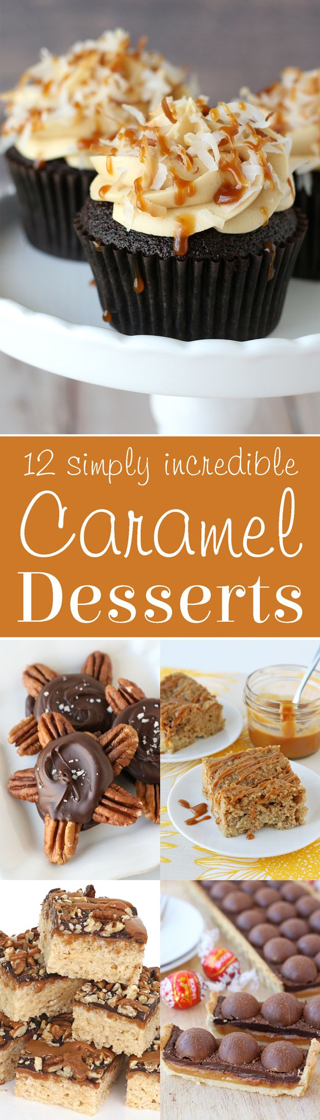 12 Incredible Caramel Dessert Recipes