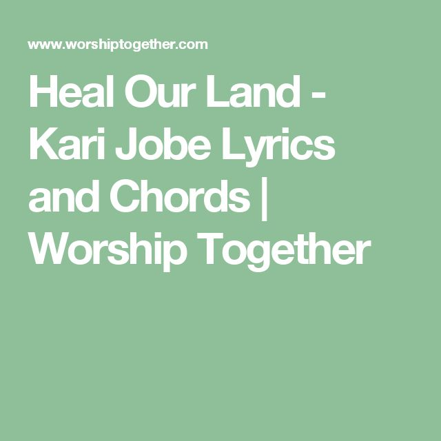 75 best music chords images on pinterest music chords lyrics and heal our land kari jobe lyrics and chords worship together stopboris Gallery