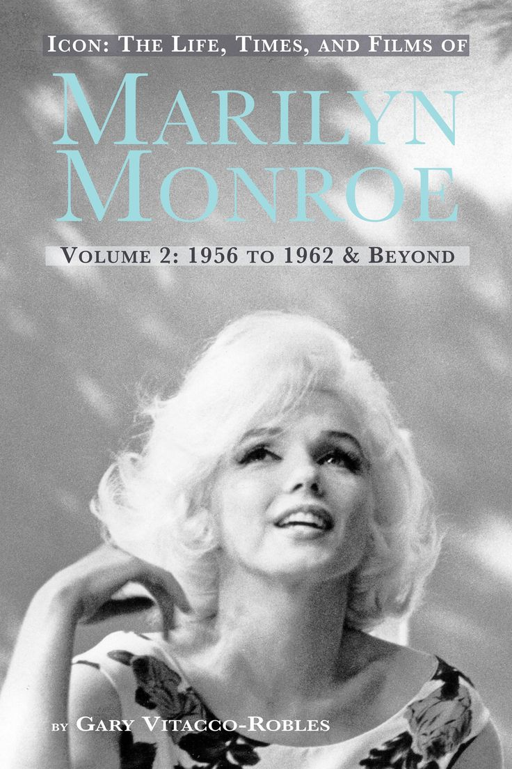 Icon The Life Times And Films Of Marilyn Monroe Volume 2 1956