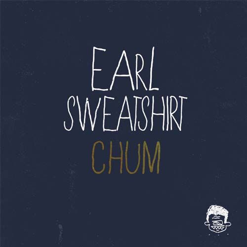 Earl Sweatshirt - Chum.....  this song comforts me right now..