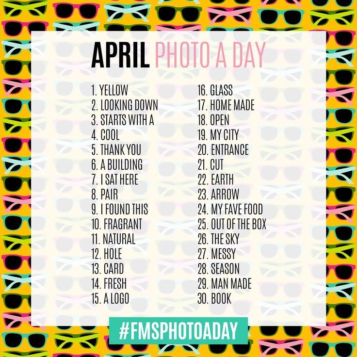 April Photo A Day Challenge 2016 | Instagram Challenge