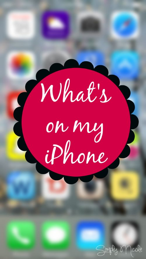 What's on My iPhone? - Simply Nicole